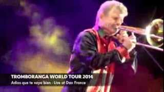 "Tromboranga live ""Adios que te vaya bien""  Toros y Salsa 2014 Festival"