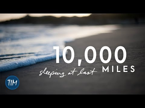 10,000 Miles | Sleeping At Last