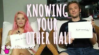 Knowing Your Other Half - Xiaxue