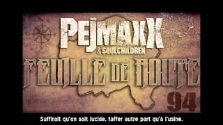 Pejmaxx - feuille de route (Prod. Soulchildren)