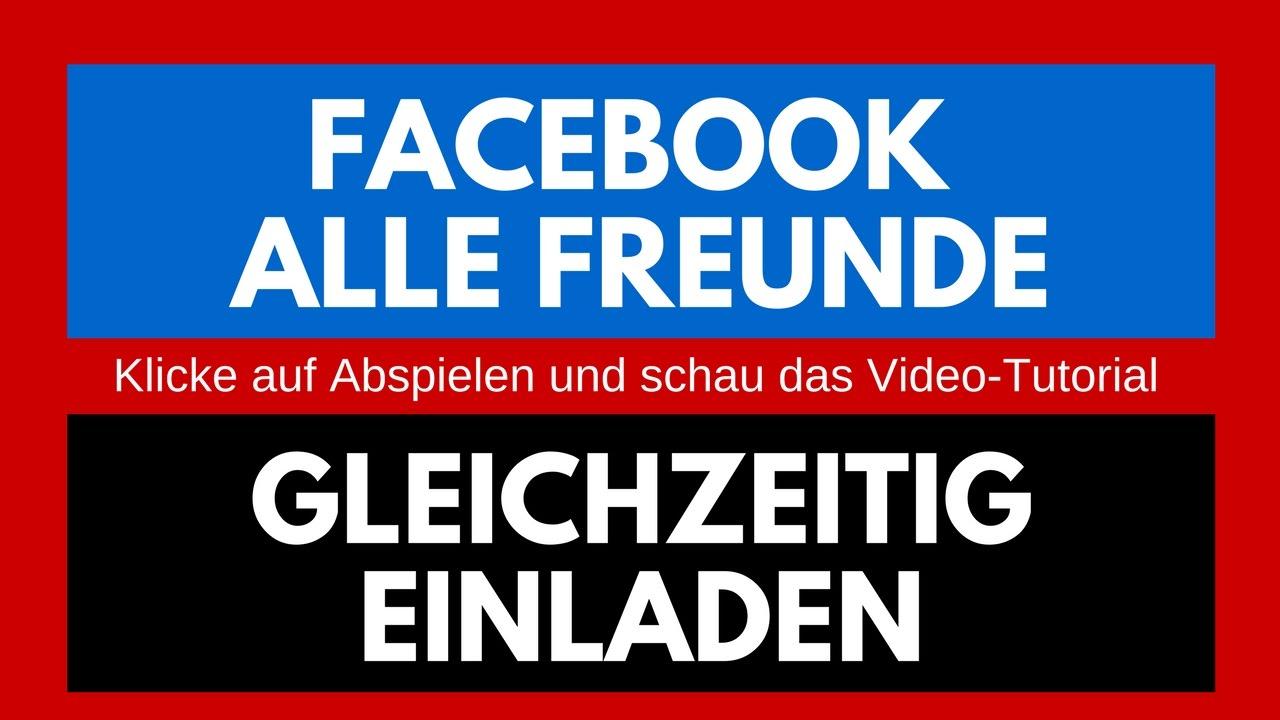 facebook: alle freunde gleichzeitig einladen (2017) - kostenloses, Einladung