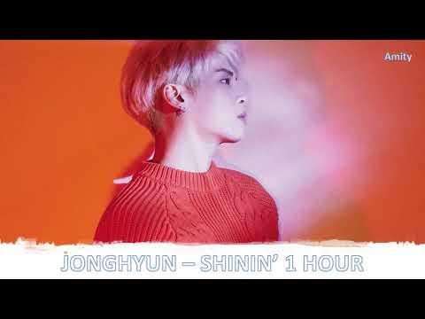 JONGHYUN (종현) - SHININ' 1 Hour