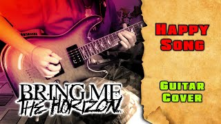 Bring Me The Horizon - Happy Song   guitar cover by mike_KidLazy with solo + tab