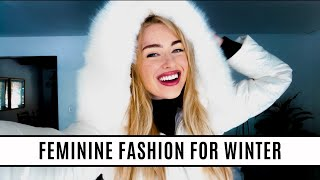 How to Dress Femininely in Winter!