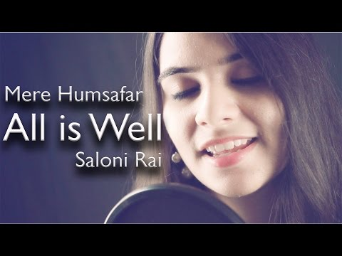 Ae Mere Humsafar | All Is Well | Saloni Rai | Female Cover thumbnail