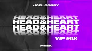 Joel Corry x MNEK - Head & Heart [VIP MIX]
