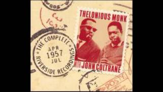 "Thelonious Monk and John Coltrane Riverside Recordings 1957 ""Monk"