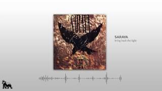 Saraya - bring back the light