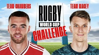 CHALLENGE | Team Chambers v Team Macey | Rugby World Cup 2019
