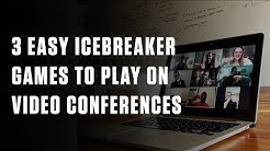 3 Easy Icebreaker Games to Play on Video Conferences