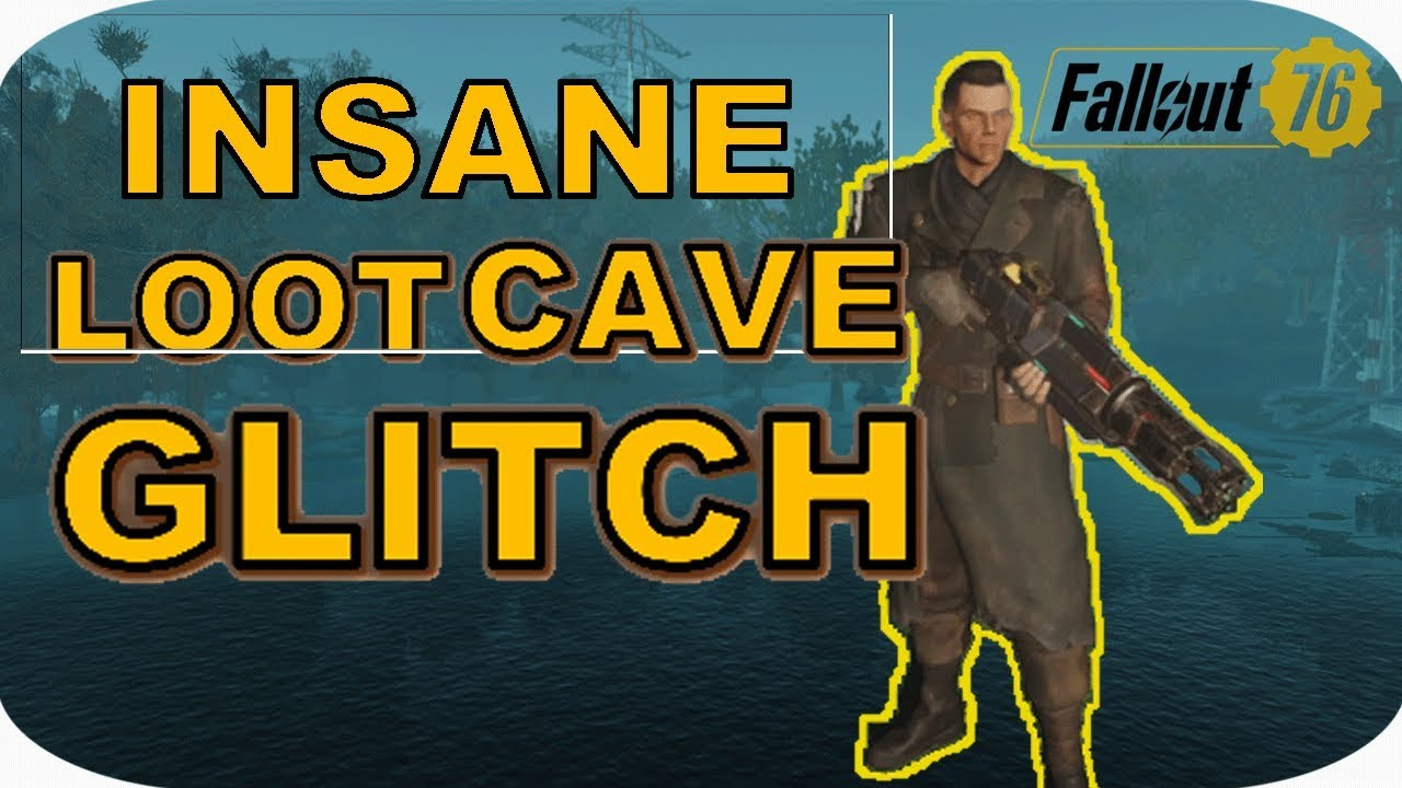 Loot Cave Glitch - Fallout 76 Fastest XP + Legendary Farm