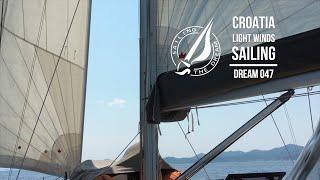 Sailing The Dream   #047   Croatia - Light winds sailing