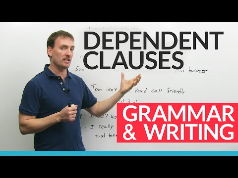 Advanced English Grammar: Dependent Clauses