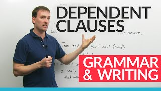 advanced english grammar dependent clauses