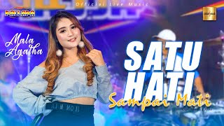 Mala Agatha ft New Pallapa - Satu Hati Sampai Mati (Official Live Music)