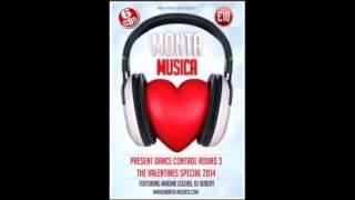 MONTA MUSICA / DANCE CONTROL VALENTINES SPECIAL ROUND 3 2014
