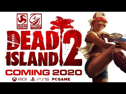 Dead Island 2 is coming 2020 | Next Generation PS5 & Xbox Project Scarlett Release Launch Gameplay