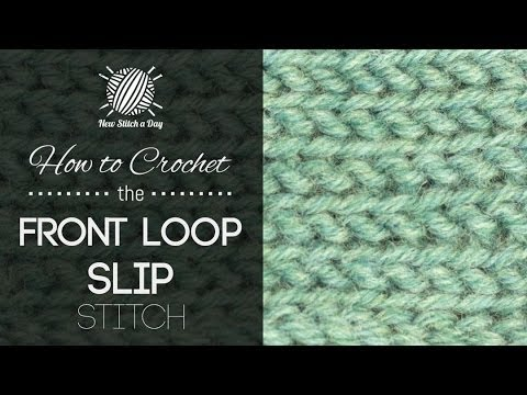 How to Crochet the Front Loop Slip Stitch - YouTube