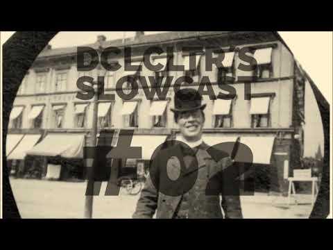Slowcast #2   Spiritual Downtempo House and Electronica