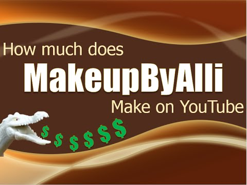 How much money does MakeupByAlli make on YouTube 2014 thumbnail