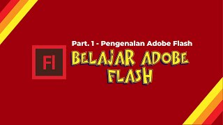 Adobe Flash - 1 Pengenalan Ado…