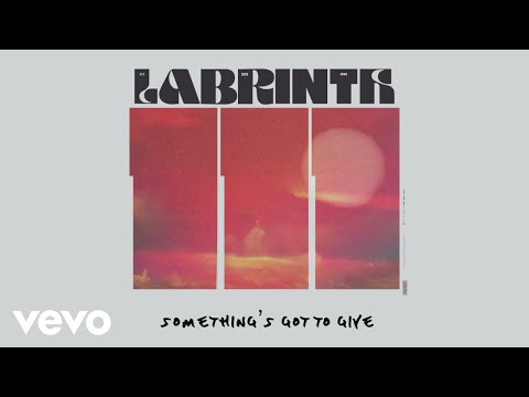 Labrinth - Something's Got To Give (Lyric Video)
