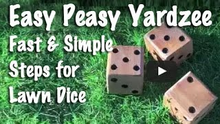 Easy Peasy Yardzee-  Fast and Simple Steps for Lawn Dice