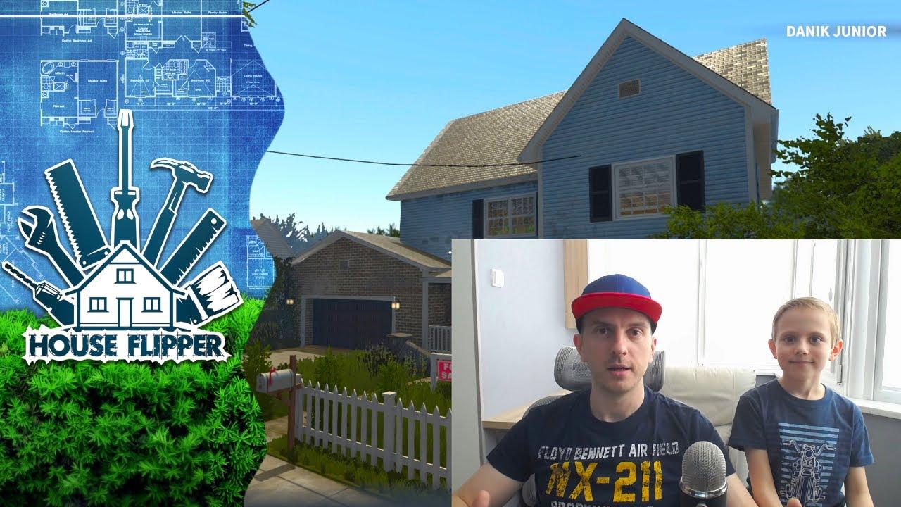Семейная Игра для ПК - ХАУС ФЛИППЕР. Даник с папой играют в HOUSE FLIPPER и ремонтирует дома! 13+