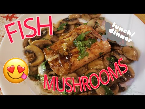 FISH And MUSHROOMS  Recipe The Best And Easy ||FineKitchen||