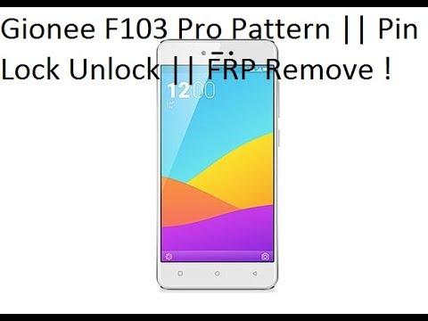 Gionee F103 Pro Flashing Software FRP Remove Pattern Lock Unlock