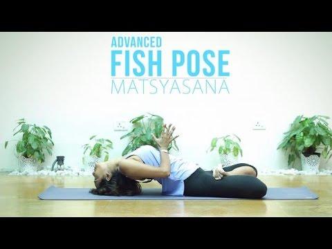 How to do advanced Matsyasana Fish Pose