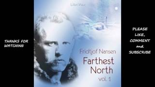 Farthest North, Volume I, Part 1 by Fridtjof Nansen #audiobook