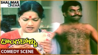 Donga Kollu Movie    Brahmanandam Funny Comedy With Kalpana Rai    Rajendra Prasad    Shalimarcinema