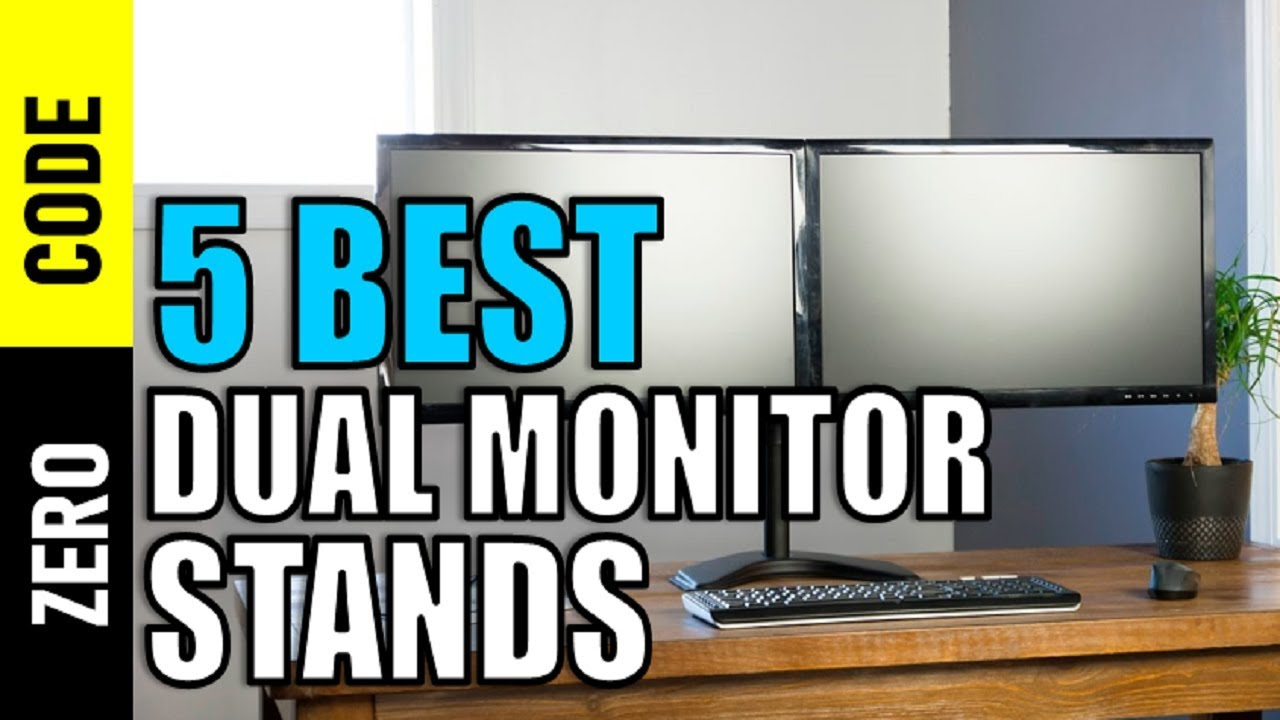 5 best dual monitor stands 2018 top 5 dual monitor stands