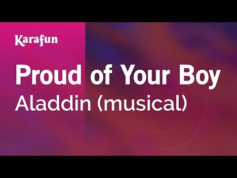 Karaoke Proud Of Your Boy - Aladdin (Musical) *