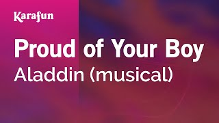 Karaoke Proud Of Your Boy (Broadway Musical) - Aladdin *