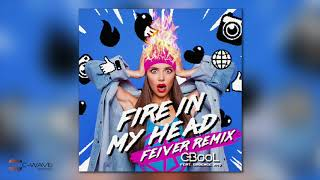 C-BooL feat. Cadence XYZ - Fire In My Head (FEIVER Remix)