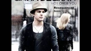 Gavin DeGraw - Not Over You (Resequenced Remix)