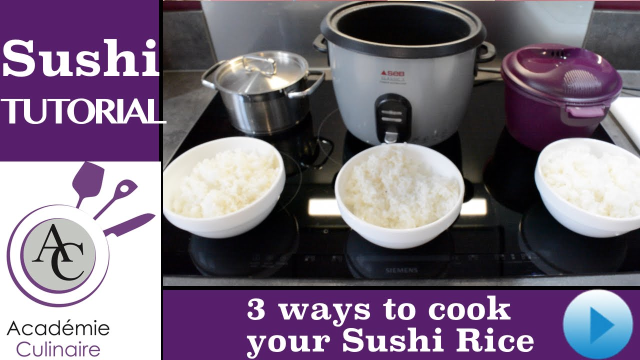 How To Cook Sushi Rice We Tested Rice Cooker Tupperware And Casserole Sushi Tutorial Youtube