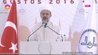 Olağanüstü Diyanet Din Şurası / Başkan Prof.Dr. Mehmet Görmez'in Konuşması / 03.08.2016 2017 Video