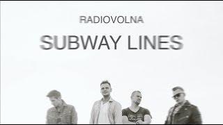 Radiovolna - Subway Lines (Eurovision 2018 Belarus)