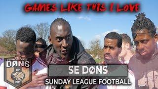 SE DONS vs PORTLAND  | 'GAMES LIKE THIS I LOVE' | Sunday League Football