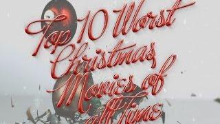 Top 10 Worst Christmas Movies