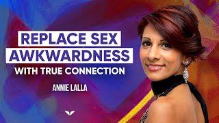 Defeat Sexual Repression And Achieve True Pleasure   Annie Lalla