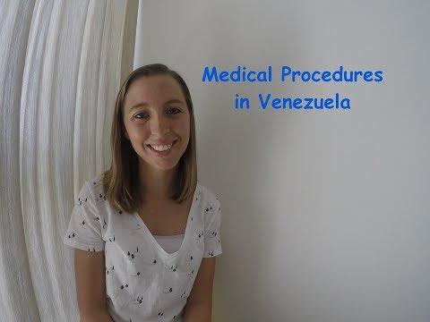 ExpatsEverywhere: Medical Procedures in Venezuela
