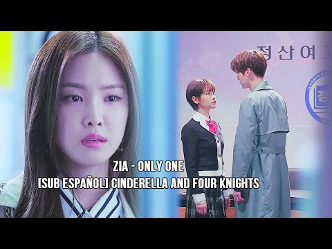 ZIA - Only One [Sub Español] Cinderella and Four Knights
