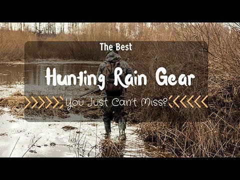 ►►5 Best Hunting Rain Gear In 2017 | Best Hunting Rain Gear►►