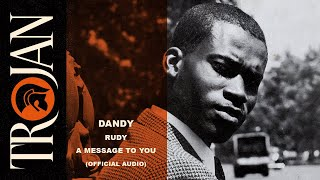 Dandy Livingstone - Rudy, A Message to You (Official Audio)