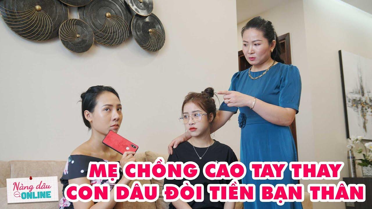 Mẹ Chồng Nàng Dâu Tập 66 - Mẹ Chồng Cao Tay Thay Con Dâu Đòi Tiền Bạn Thân |#Shorts
