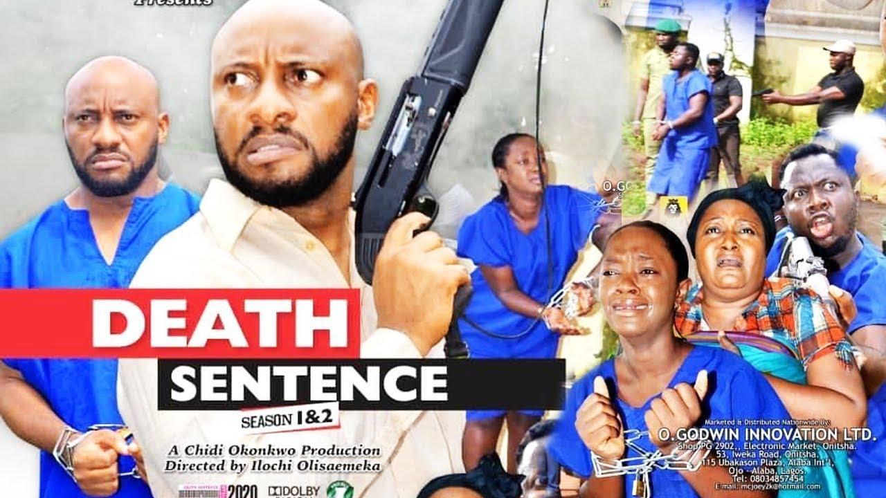 Download DEATH SENTENCE SEASON 1 {NEW MOVIE} - YUL EDOCHIE| 2019 LATEST NIGERIAN NOLLYWOOD MOVIE